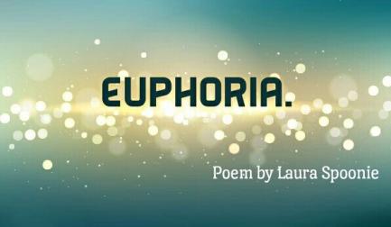 Euphoria. Poem