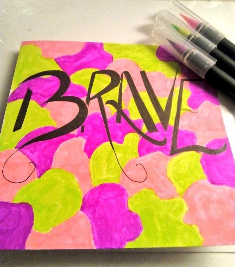 BRAVE - calligraphy - Laura Spoonie