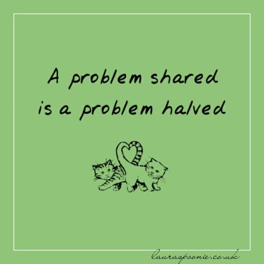 A problem shared is a problem halved - Laura Spoonie