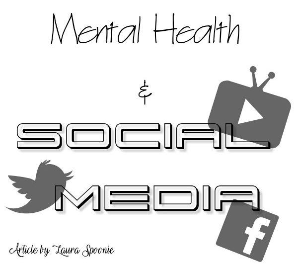 Mental Health & Social Media - Laura Spoonie