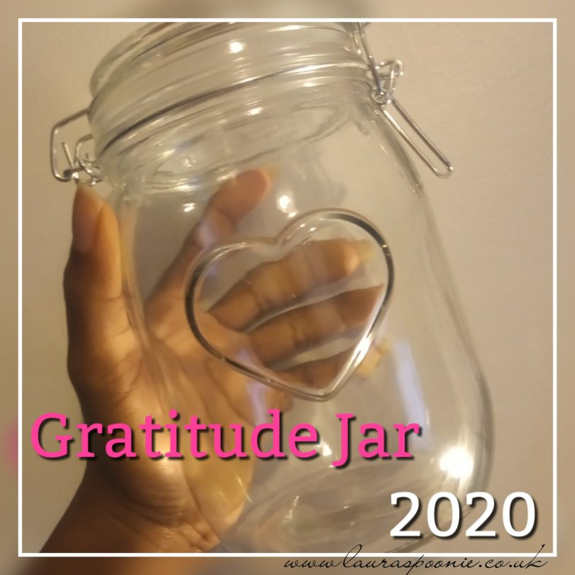Laura Spoonie - Gratitude Jar 2020 2